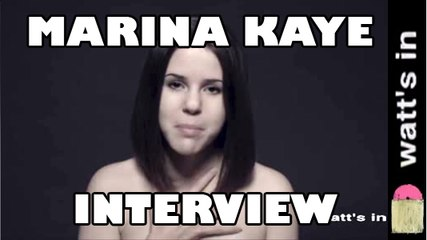 Marina Kaye : Something Interview Exclu
