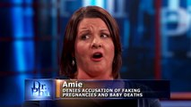 Dr  Phil To Woman Accused Of Faking Pregnancies And Babies