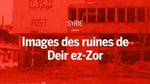 Syrie : images des ruines de Deir ez-Zor