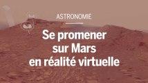 Se promener sur Mars en réalité virtuelle