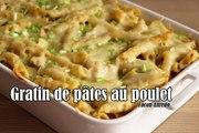 #LGDK : Gratin de pâtes au poulet