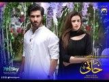Khaani - Episode 2 - Har Pal Geo