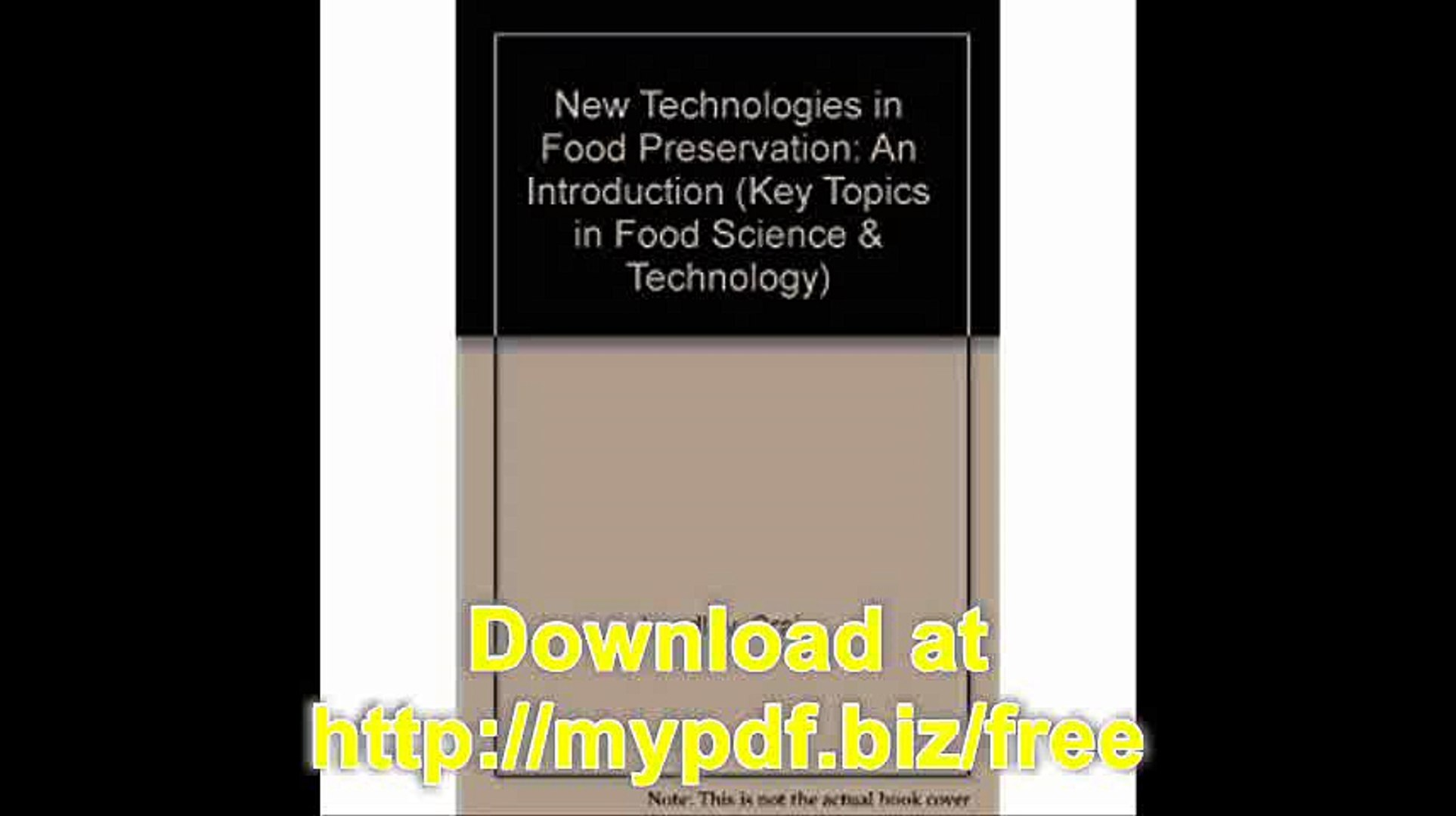 New Technologies in Food Preservation An Introduction (Key Topics in Food Science & Technology)
