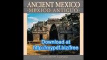 Cal 99 Ancient Mexico-Mexico Antigua (Spanish Edition)