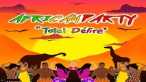 Molare - Tuage - African Party (Total délire)