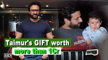 Whoa! Saif's Children's Day GIFT to Taimur costs more than 1 Crore