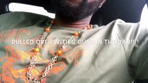 Organik vlog : black guy pulled over with guns in the car