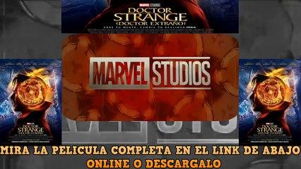 Doctor Strange (Doctor Extraño) PELICULA EN ESPAÑOL ONLINE Y DESCARGA HD