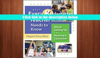 smart book What Every Kindergarten Teacher Needs to Know: About Setting Up and Running a Classroom