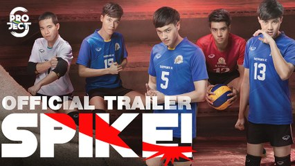 Official Trailer 'Project S The Series   SPIKE!'