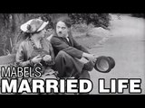 Mabel's Married Life (1914) Charlie Chaplin & Mabel Normand - Mack Sennett