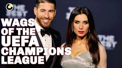 Top 10 WAGS Of The Champions League