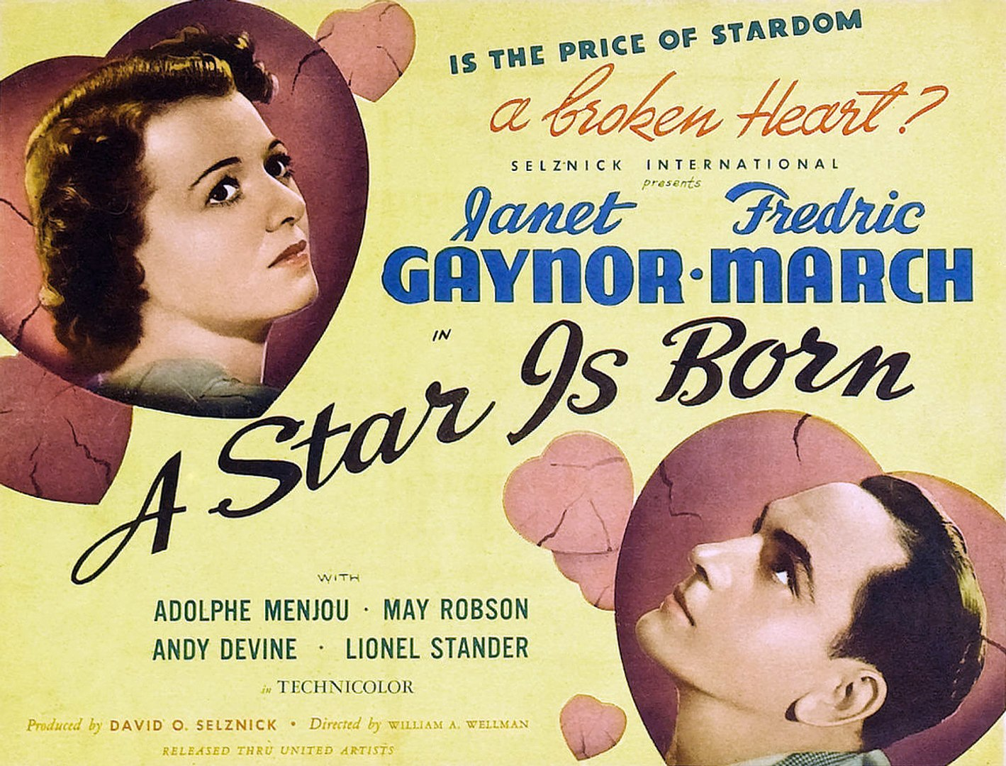 A Star is Born (1937)   Director: William A. Wellman Producer:David O. Selznick
