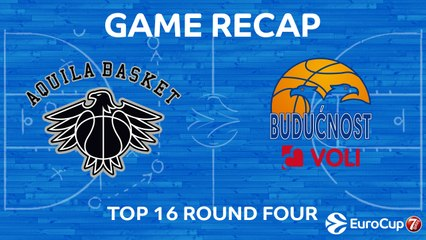 7Days EuroCup Highlights Top 16, Round 4: Trento 105-104 Buducnost