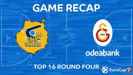 7DAYS EuroCup Highlights Top 16, Round 4: Gran Canaria 76-87 Galatasaray