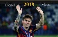 Lionel Messi ● Les Compétences Professionnelles Et Les Objectifs De 2018
