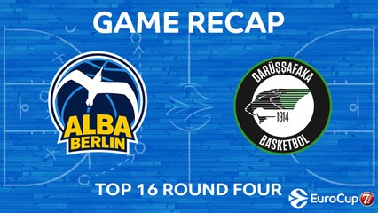 7Days EuroCup Highlights Top 16, Round 4: ALBA 66-79 Darussafaka