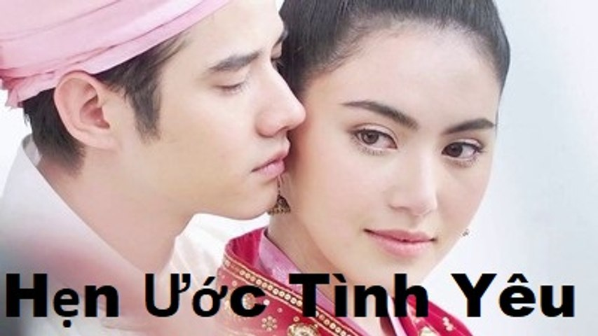 Hẹn Ước Tình Yêu Tập 13 - Phim Tình Cảm - Thái Lan | Godialy.com