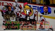 The Ottawa Senators: Professional Hockey's Incompetent Bureaucrat