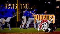 Revisiting... The Pittsburgh Pirates