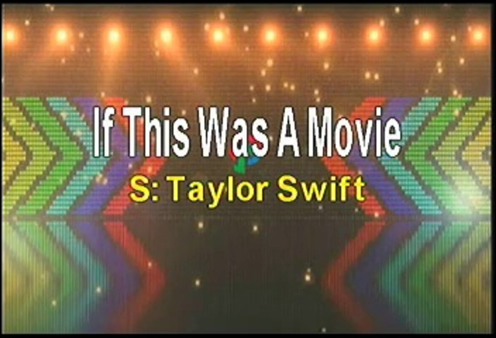 Taylor Swift If This Was A Movie Karaoke Version Video Dailymotion