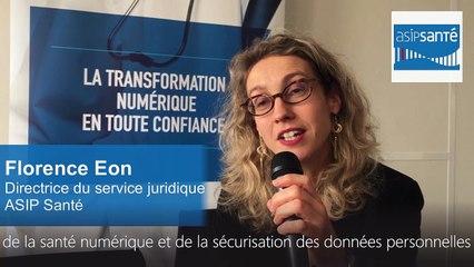 Interview de Florence Eon, Directrice du service juridique - ASIP Santé