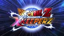 Dragon Ball Z X Keepers - Premier aperçu
