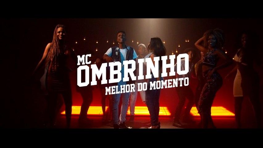 MC Ombrinho - Melhor Do Momento