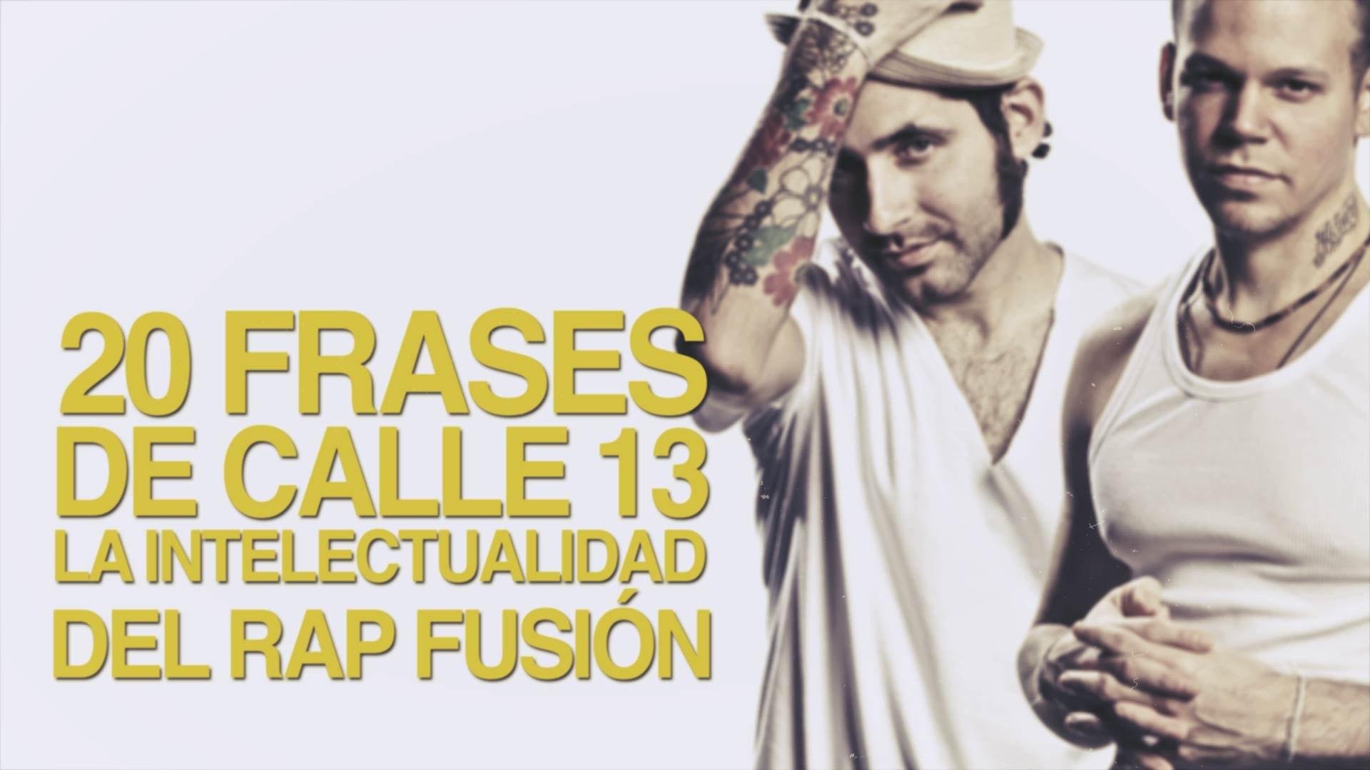 20 Frases De Calle 13 La Intelectualidad Del Rap Fusión