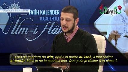 «Je ne connais pas le qunût de la prière du witr, comment faire ?» – Shaykh Fatih Kalender