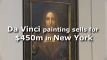 Da Vinci painting sells for $450m in New York