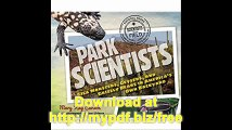 Park Scientists Gila Monsters, Geysers, and Grizzly Bears in America's Own Backyard (Scientists in the Field Series)