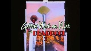 Deadpool 2 'Bob Ross' Teaser Trailer