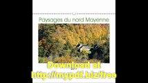 Paysages Du Nord Mayenne 2017 Paysages Du Nord Mayenne (Nord-Ouest De La France). (Calvendo Places) (French Edition)