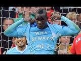"Mancini hails ""crazy"" Balotelli after ""Why Always Me?"" stunt"
