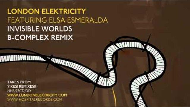London Elektricity - Invisible Worlds - B Complex Remix Feat Elsa Esmeralda