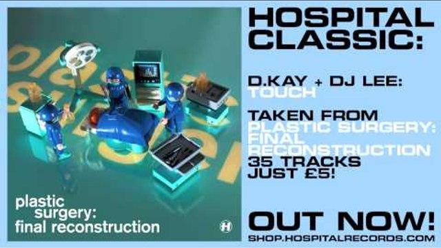 Hospital Classic - D.Kay + Dj Lee - Touch