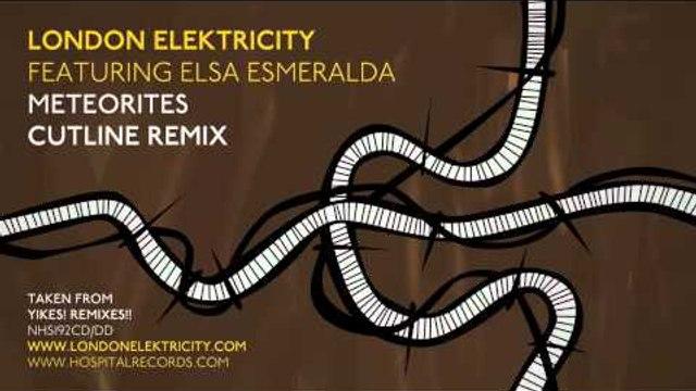 London Elektricity - Meteorites - Cutline Remix feat Elsa Esmeralda