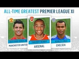 All-Time Greatest Premier League XI | Thierry Henry, Frank Lampard, Ryan Giggs!