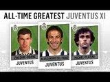 All-Time Greatest Juventus  XI | Del Piero, Zidane, Platini!