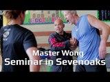 Wing Chun Self-defence - Master Wong Seminar in Sevenoaks
