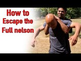 Self defence - How to escape the full nelson