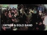 Eglo LIVE Band Boiler Room Show / Fatima - 'Shotgun' (prod by Mizz Beats)