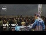 Headbirds Boiler Room x adidas Originals LIVE Show at Primavera Sound