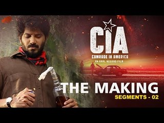 Comrade In America (CIA) The Making Segement 02 | Amal Neerad | Dulquer Salmaan