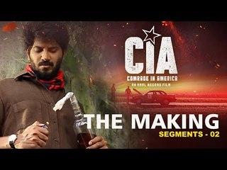 Comrade In America (CIA) The Making Segement 02 | Amal Neerad | Dulquer Salmaan