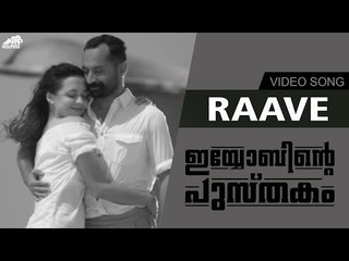 Raave Video Song  Black & White | Iyobinte Pustakam | Fahad Faasil | Isha Sharwani
