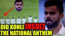 India vs SL 1st test : Virat Kohli caught on camera disrespecting national anthem | Oneindia News