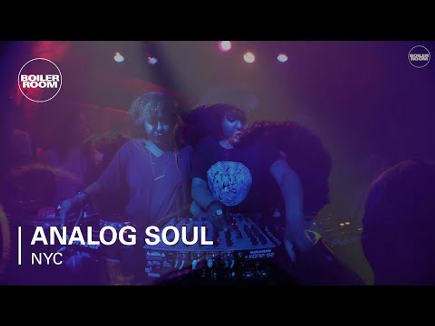 Analog Soul Boiler Room NYC DJ Set