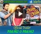 Premi O Premi Official Trailer | Arifin Shuvoo | Nusraat Faria | Jakir Hossain Raju